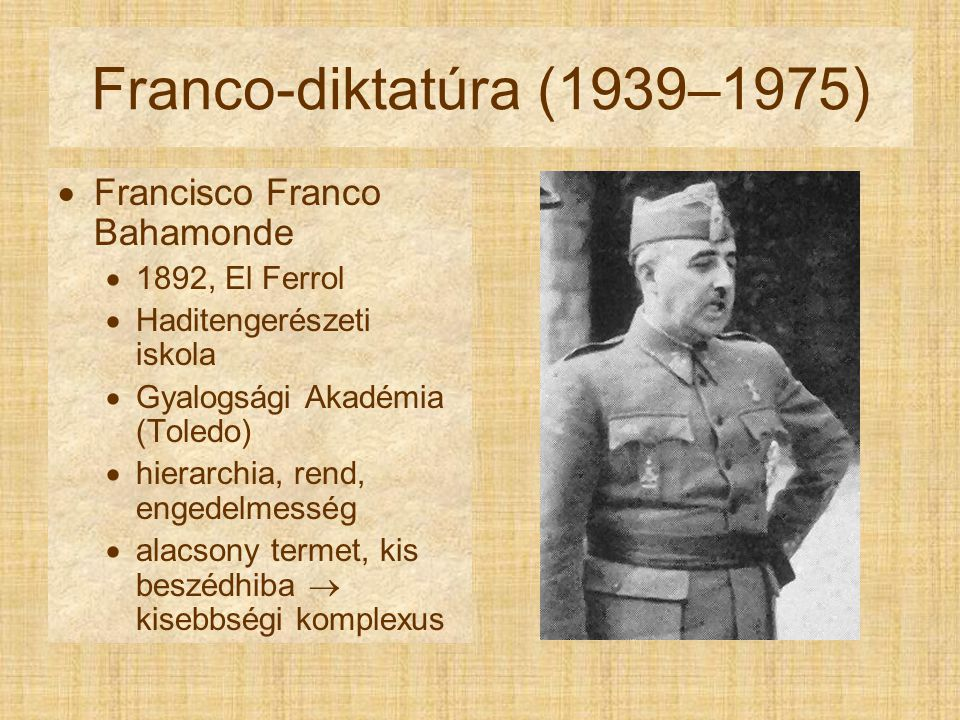 Franco-diktatúra (1939–1975) Francisco Franco Bahamonde