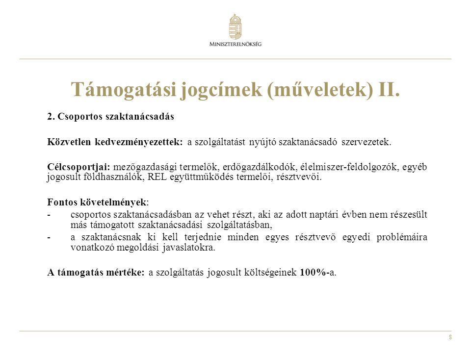 Támogatási jogcímek (műveletek) II.