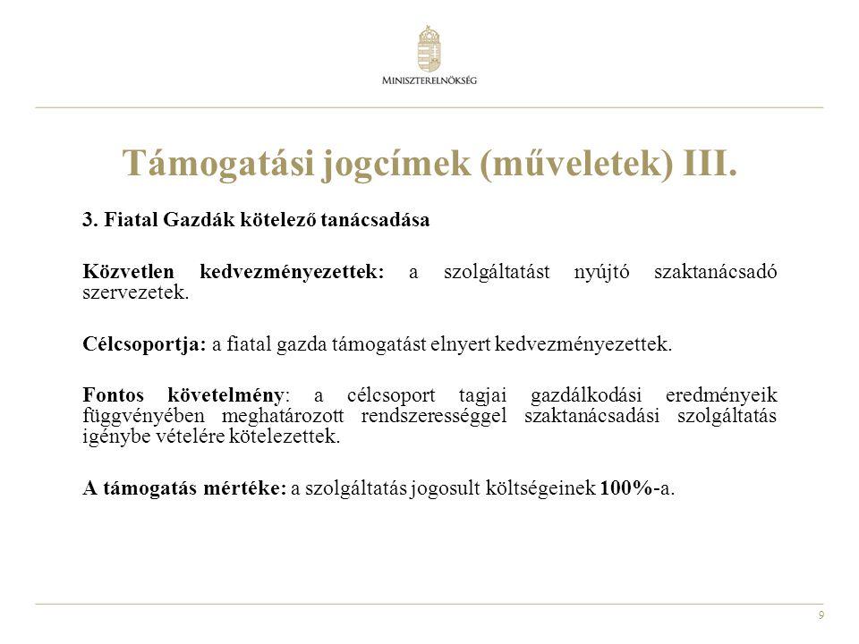 Támogatási jogcímek (műveletek) III.