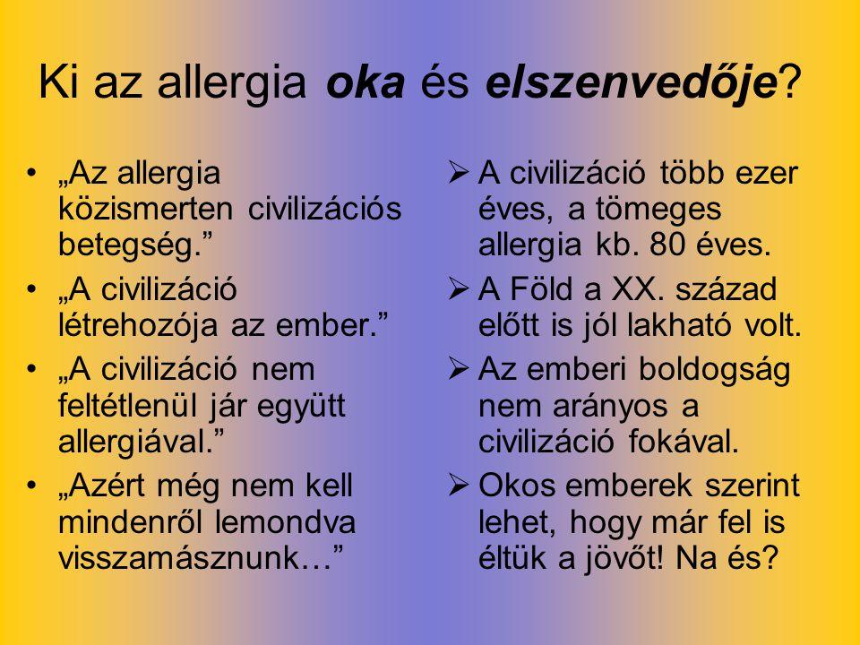 Ki az allergia oka és elszenvedője