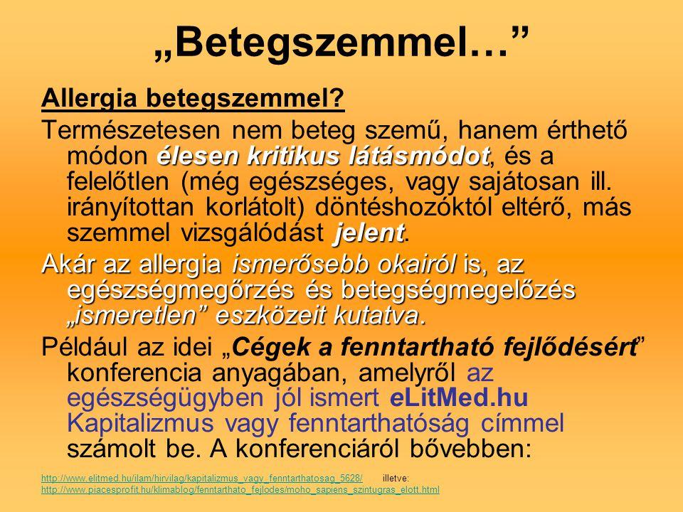 """""""Betegszemmel… Allergia betegszemmel"""