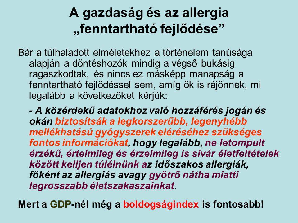 """A gazdaság és az allergia """"fenntartható fejlődése"""