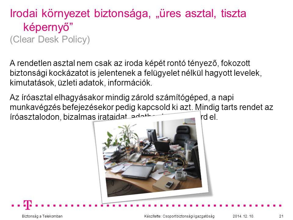 """Irodai környezet biztonsága, """"üres asztal, tiszta képernyő"""
