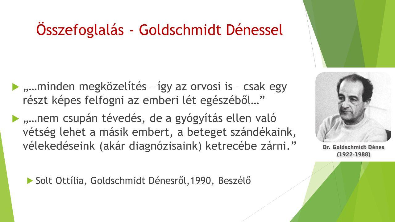 Összefoglalás - Goldschmidt Dénessel