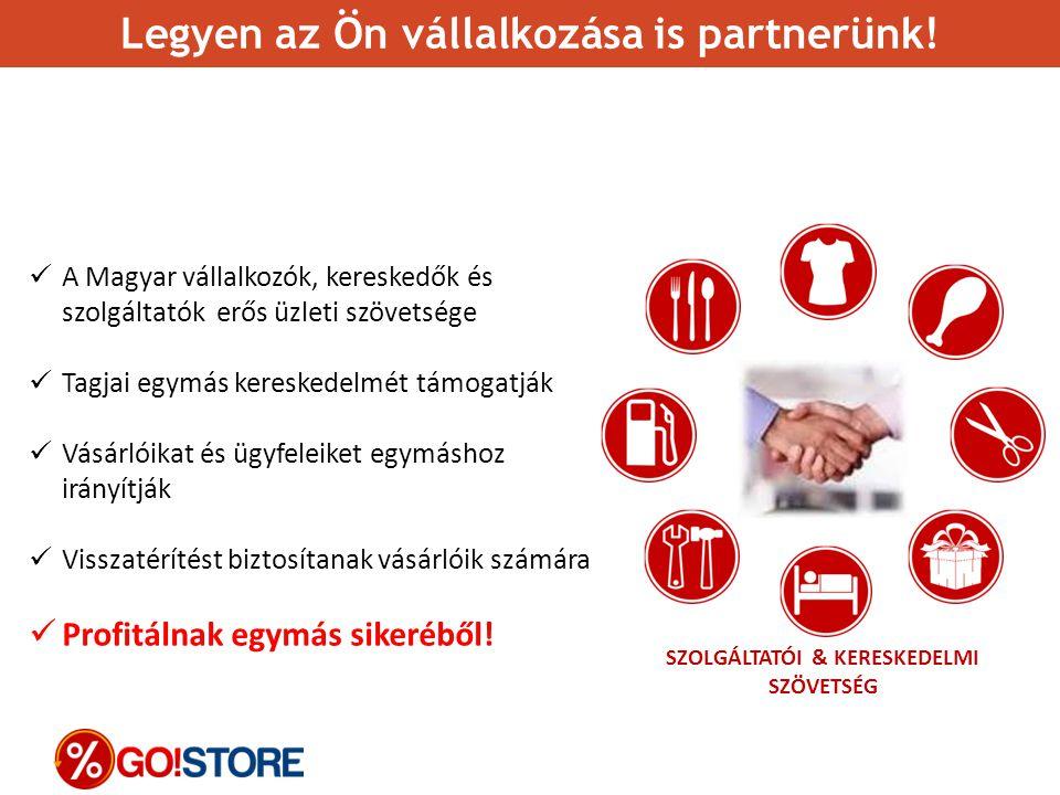 Legyen az Ön vállalkozása is partnerünk!