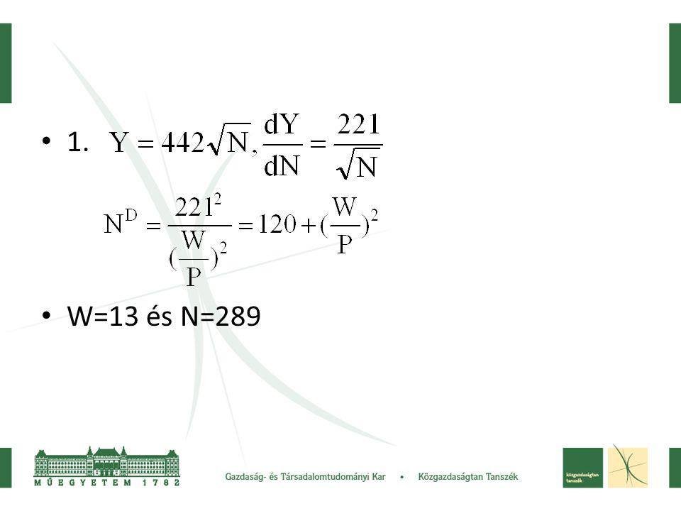 1. W=13 és N=289
