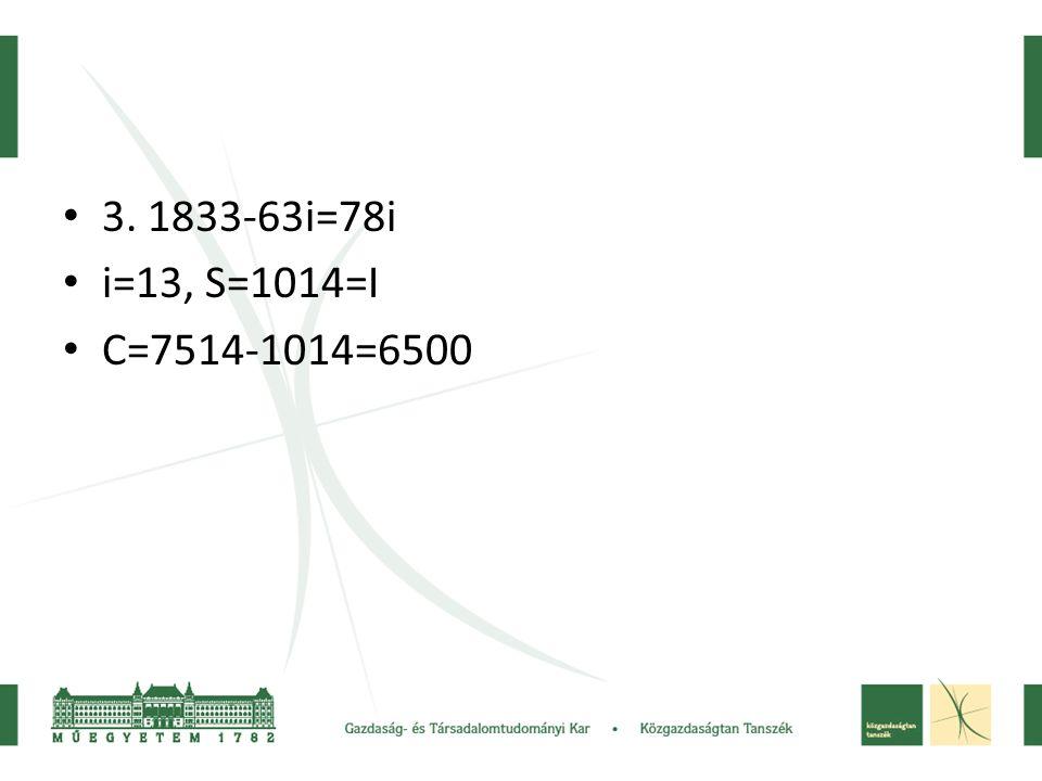 3. 1833-63i=78i i=13, S=1014=I C=7514-1014=6500