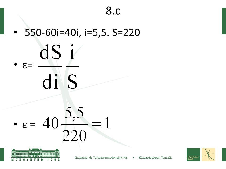 8.c 550-60i=40i, i=5,5. S=220 ε= ε =