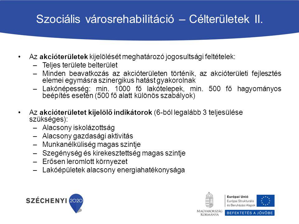 Szociális városrehabilitáció – Célterületek II.
