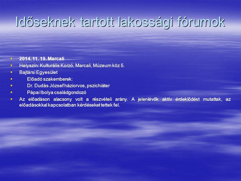 Időseknek tartott lakossági fórumok