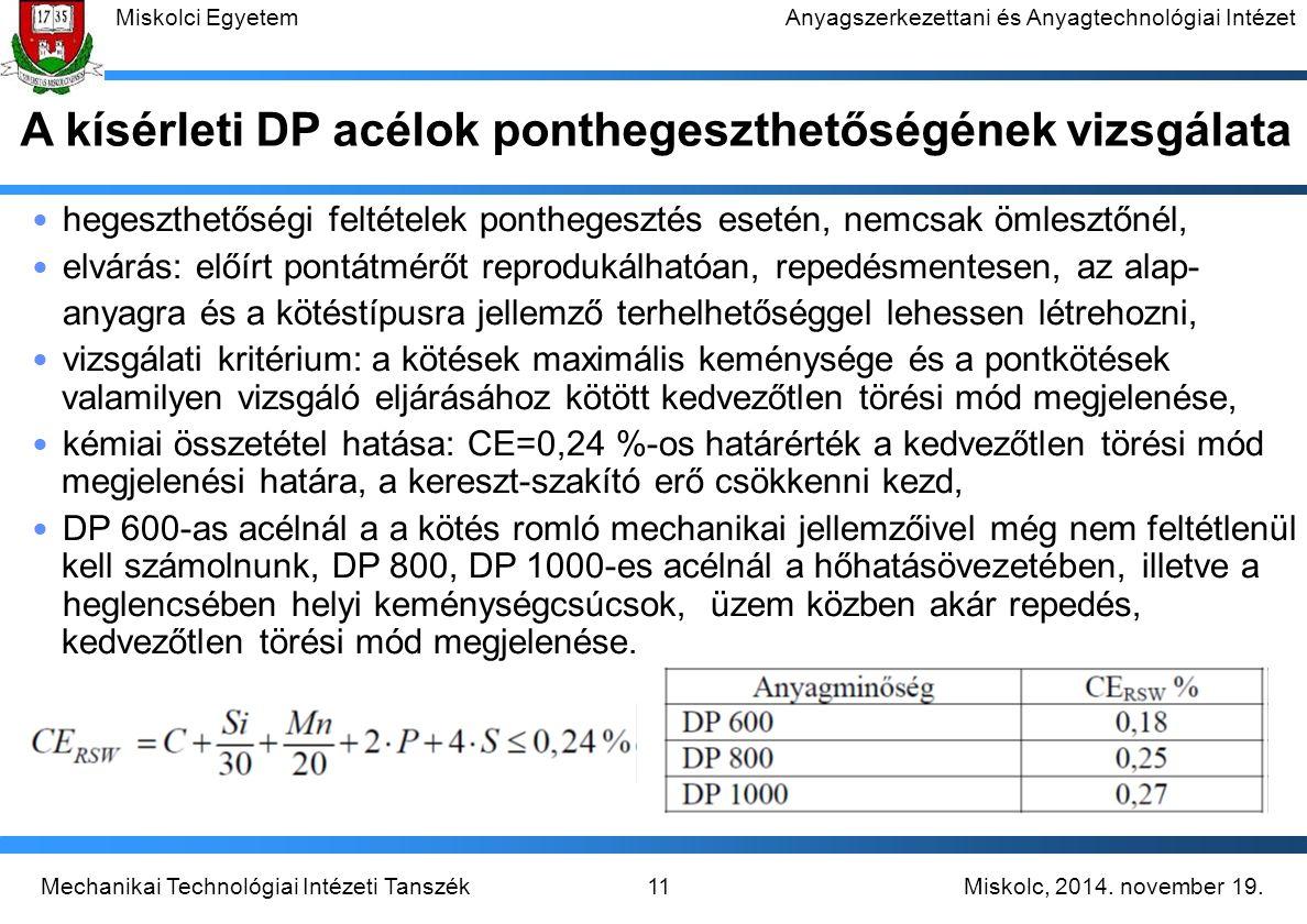 A kísérleti DP acélok ponthegeszthetőségének vizsgálata