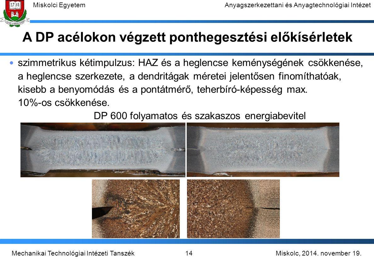 A DP acélokon végzett ponthegesztési előkísérletek