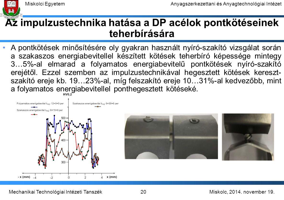 Az impulzustechnika hatása a DP acélok pontkötéseinek teherbírására