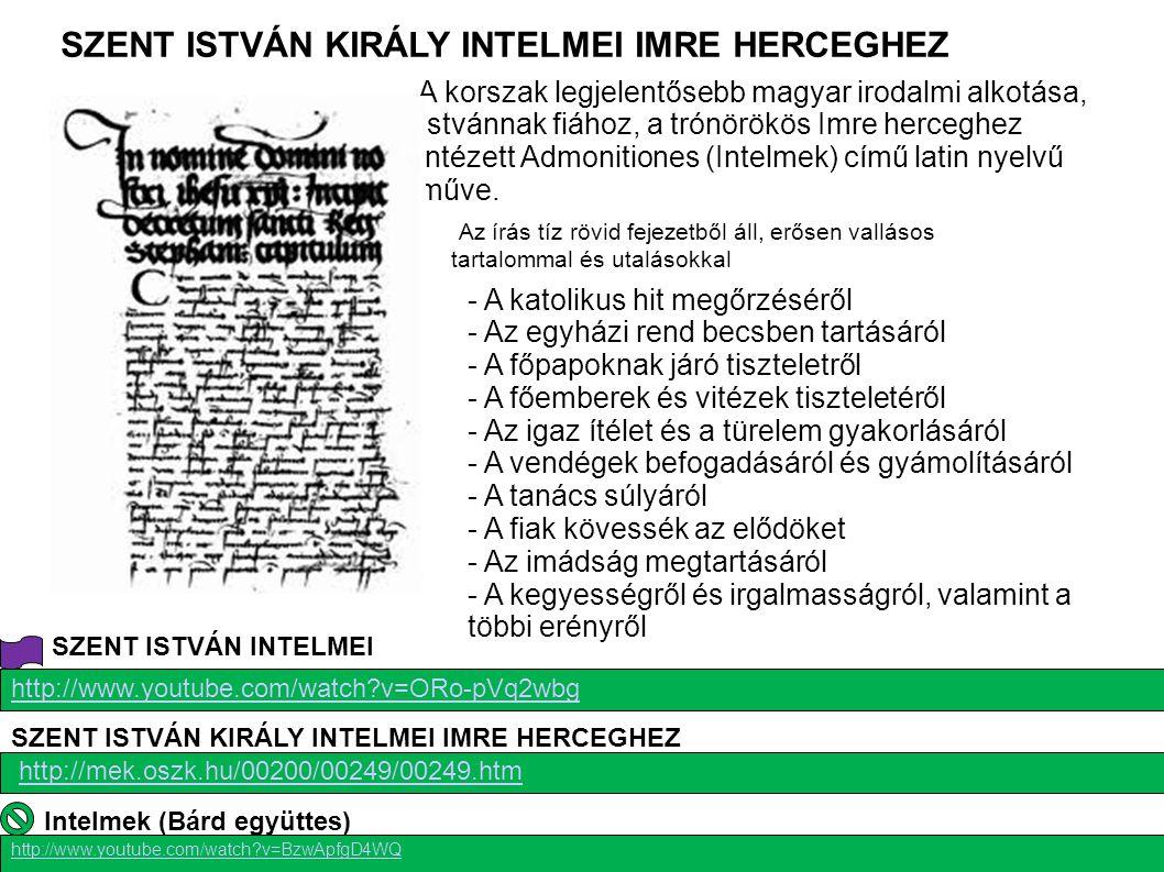 SZENT ISTVÁN KIRÁLY INTELMEI IMRE HERCEGHEZ