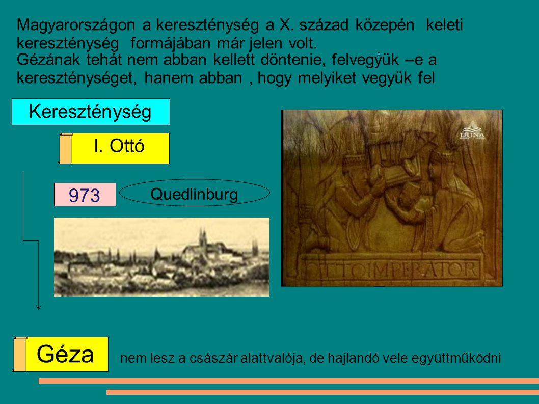 Géza Kereszténység I. Ottó 973