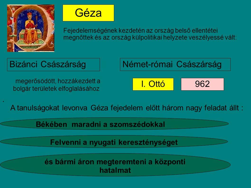 Géza Bizánci Császárság Német-római Császárság