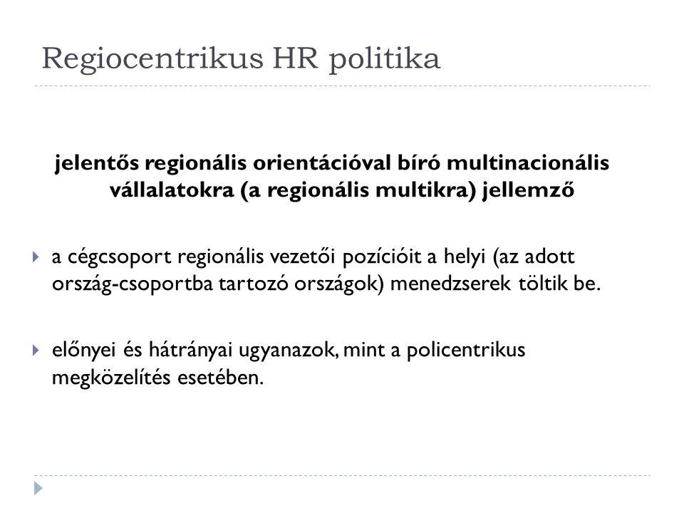 Regiocentrikus HR politika