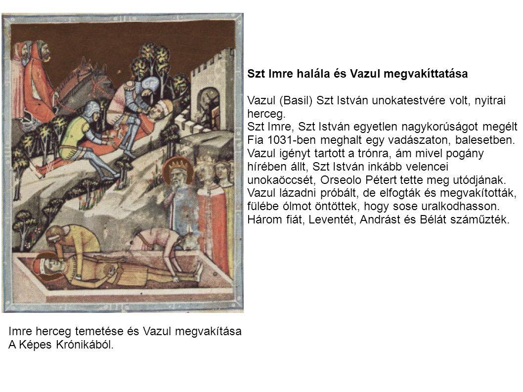 Szt Imre halála és Vazul megvakíttatása