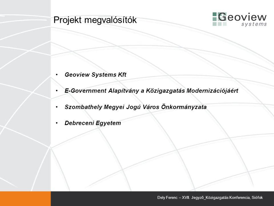 Projekt megvalósítók Geoview Systems Kft