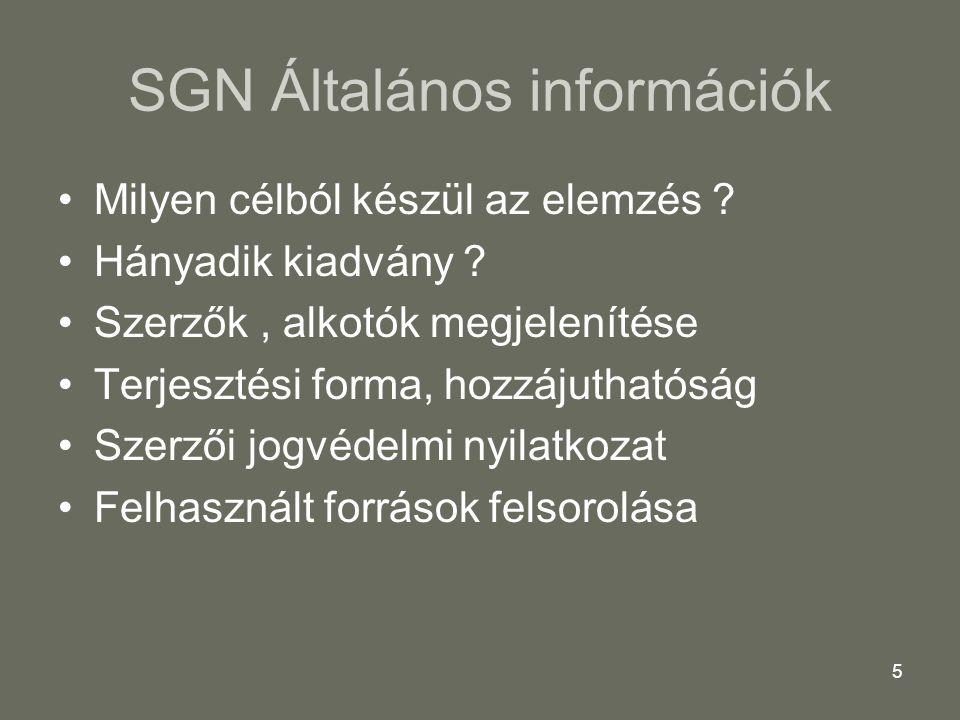 SGN Általános információk
