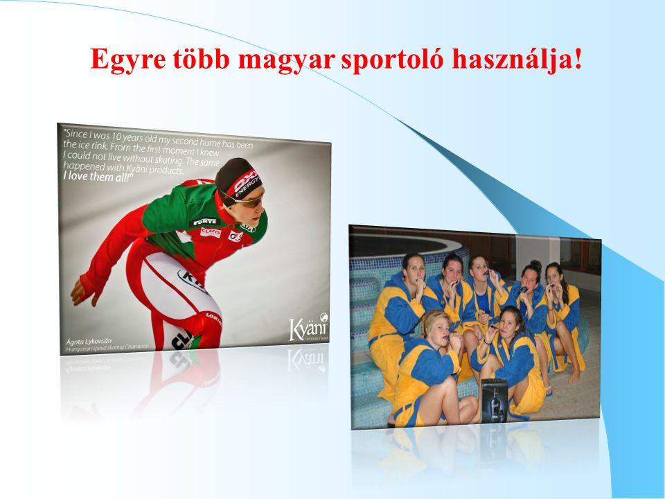 Egyre több magyar sportoló használja!
