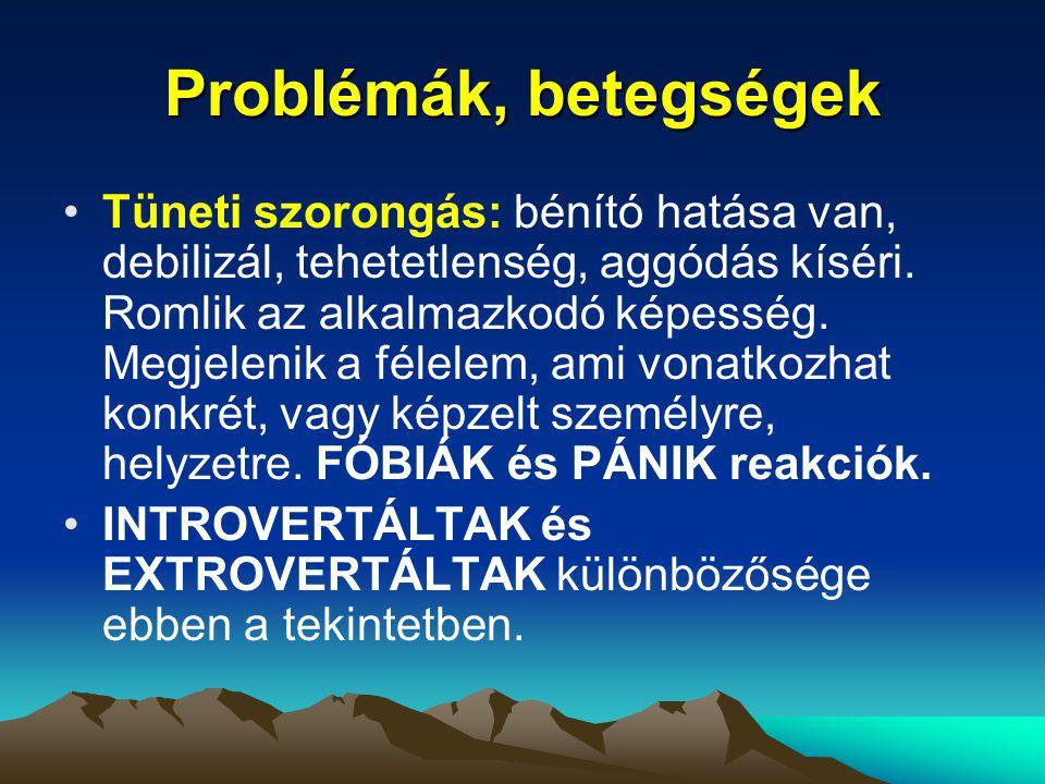 Problémák, betegségek