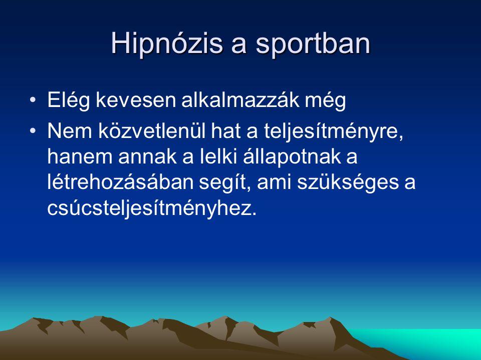 Hipnózis a sportban Elég kevesen alkalmazzák még