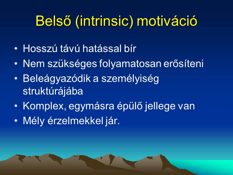 Belső (intrinsic) motiváció