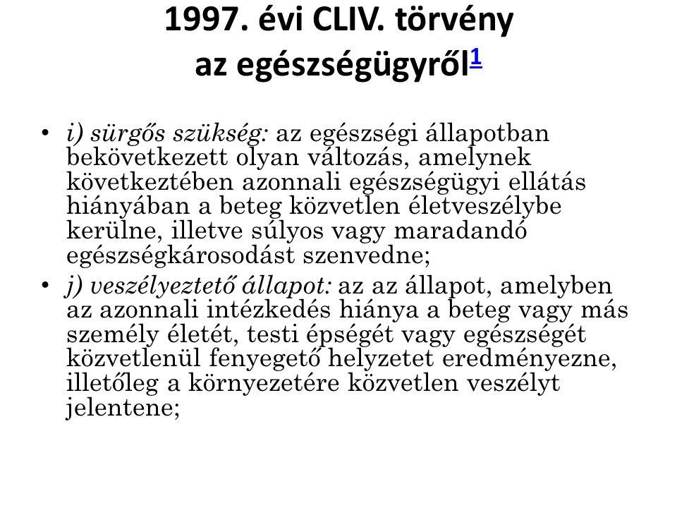 1997. évi CLIV. törvény az egészségügyről1