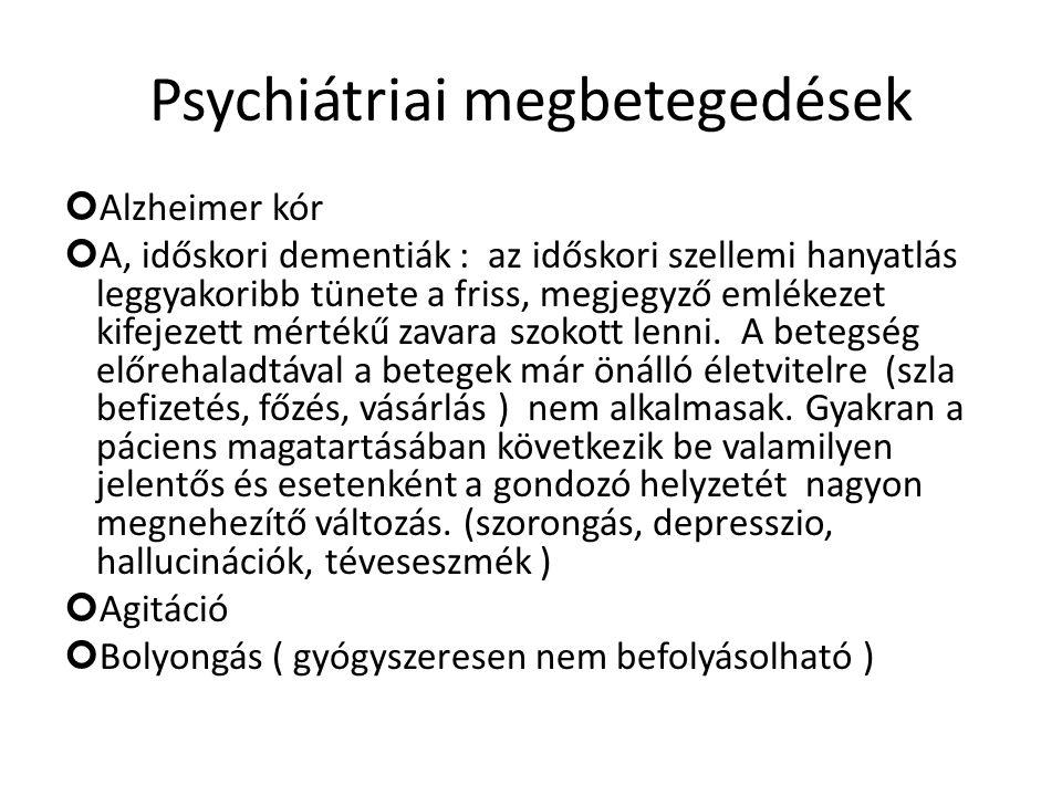 Psychiátriai megbetegedések