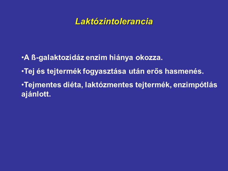 Laktózintolerancia A ß-galaktozidáz enzim hiánya okozza.