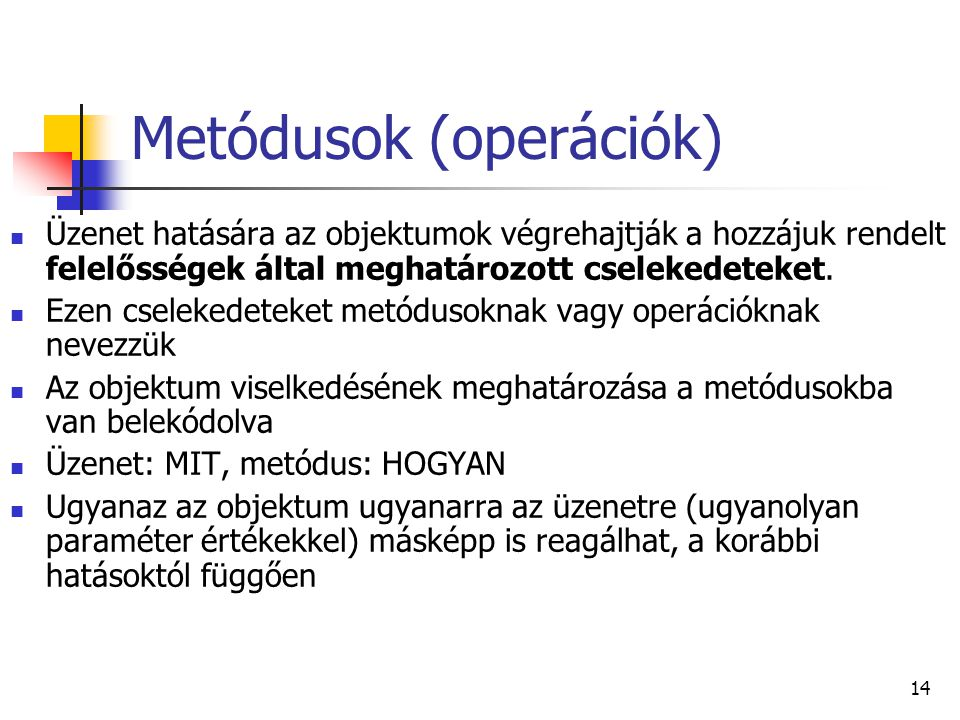 Metódusok (operációk)