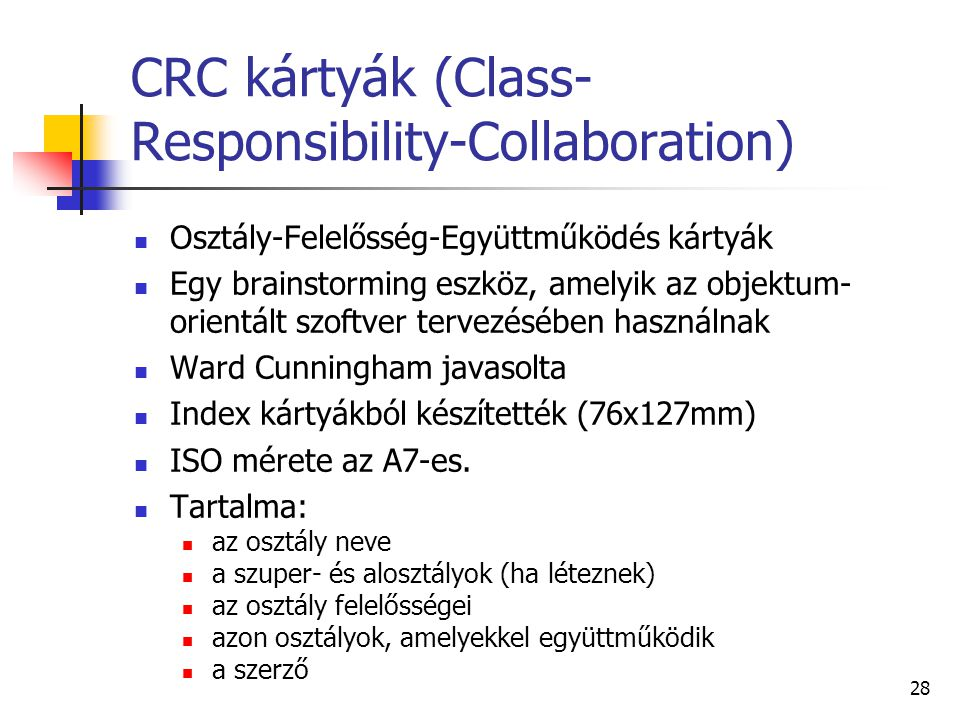 CRC kártyák (Class-Responsibility-Collaboration)