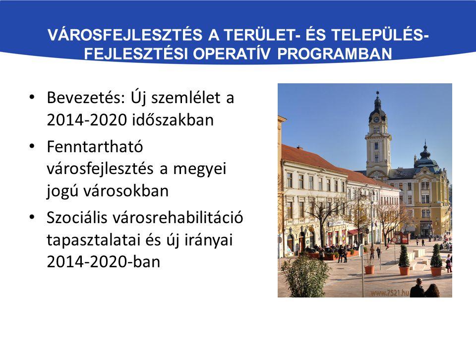 Bevezetés: Új szemlélet a 2014-2020 időszakban