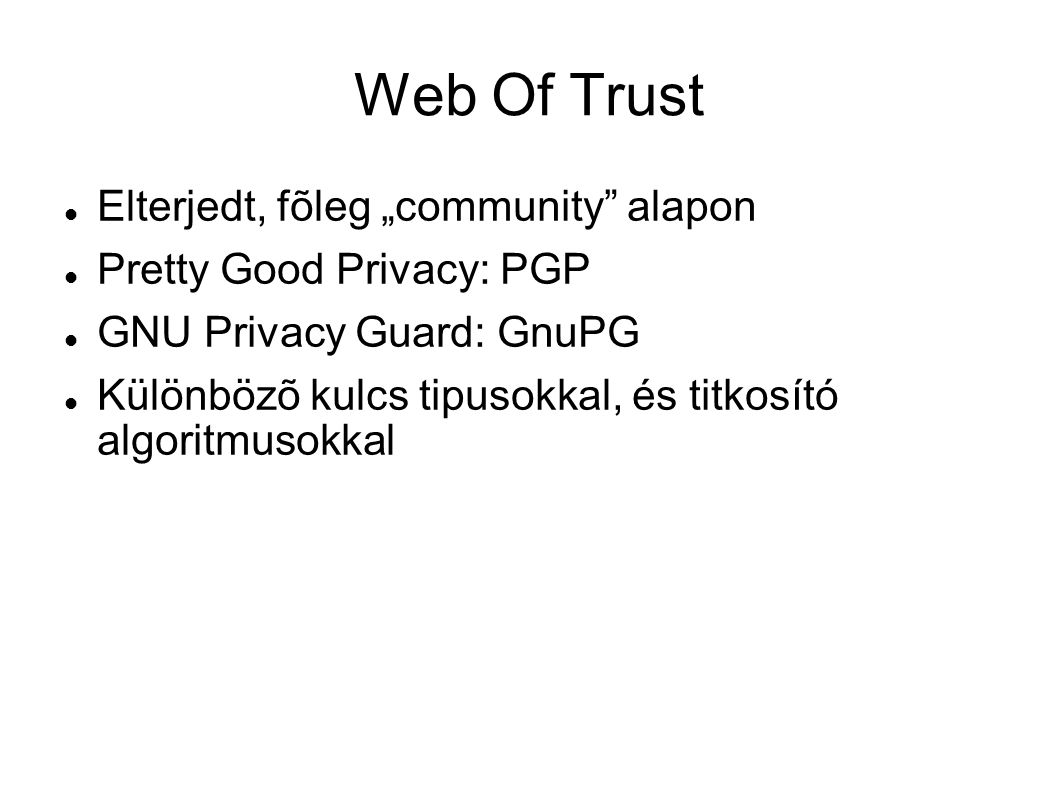 "Web Of Trust Elterjedt, fõleg ""community alapon"
