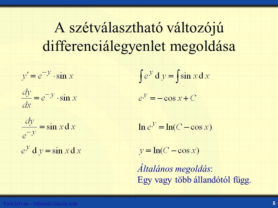 A szétválasztható változójú differenciálegyenlet megoldása