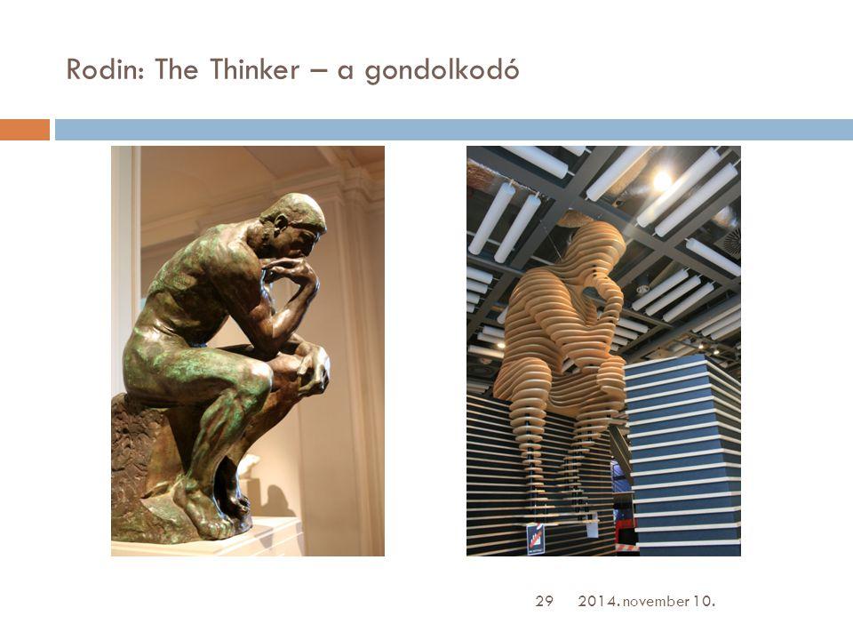 Rodin: The Thinker – a gondolkodó