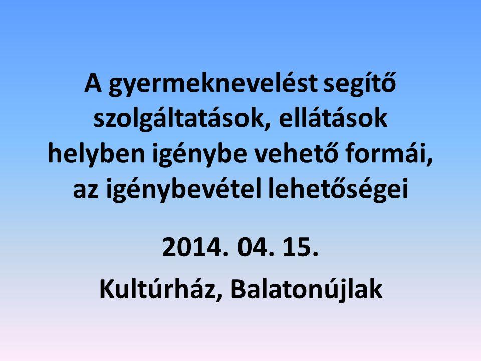 2014. 04. 15. Kultúrház, Balatonújlak