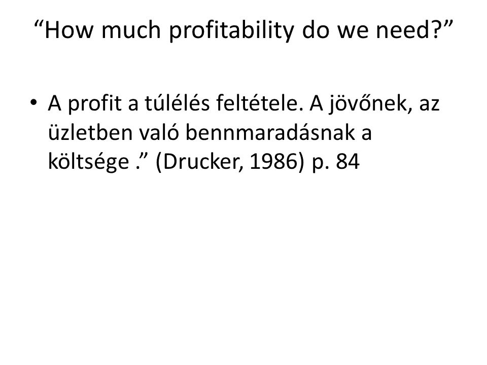 How much profitability do we need
