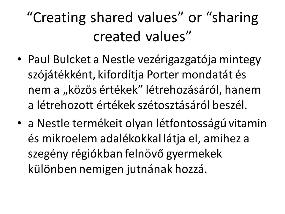 Creating shared values or sharing created values