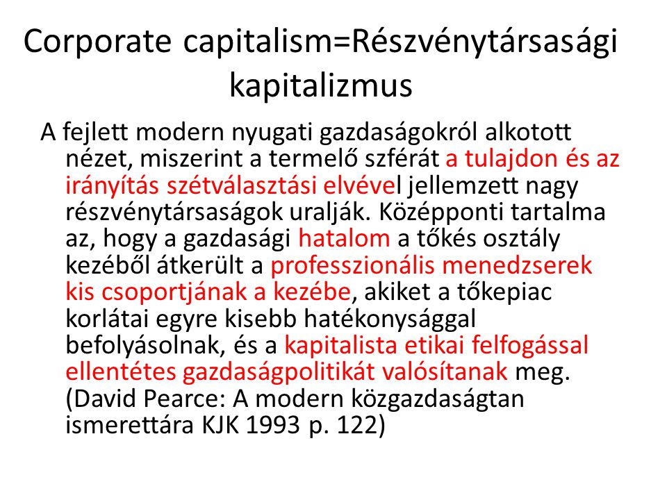 Corporate capitalism=Részvénytársasági kapitalizmus