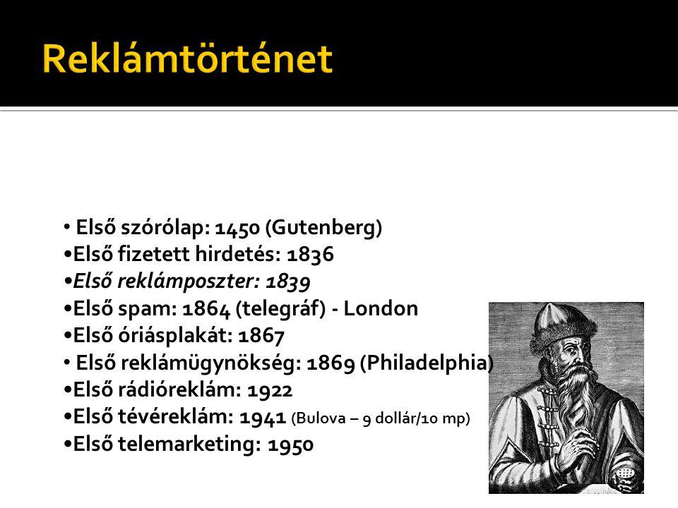 Reklámtörténet Első szórólap: 1450 (Gutenberg)
