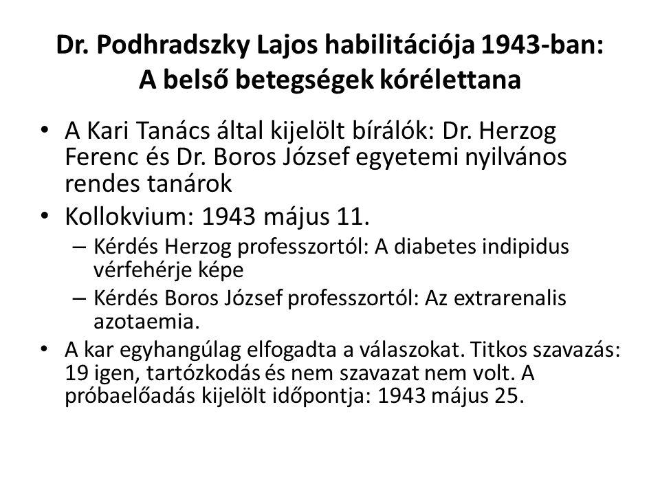 Dr. Podhradszky Lajos habilitációja 1943-ban: A belső betegségek kórélettana