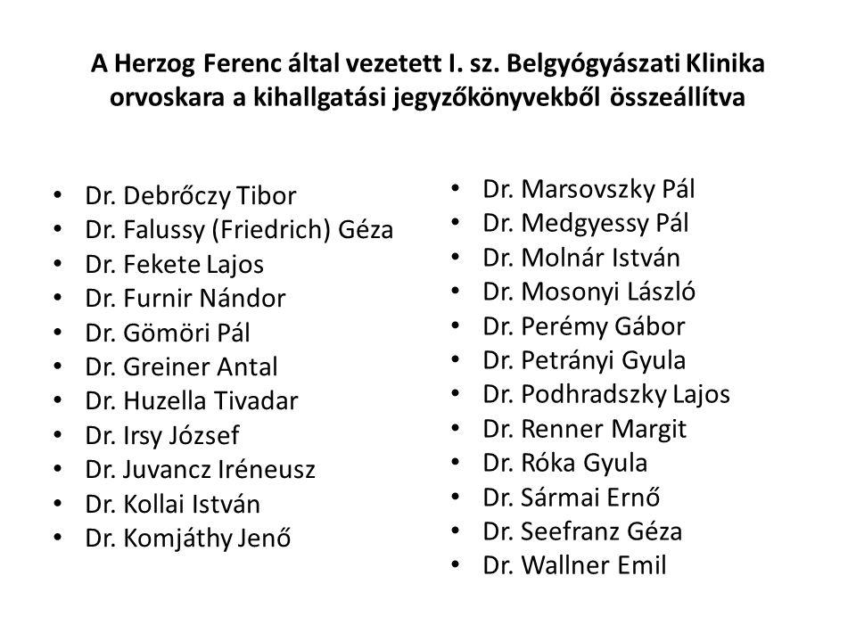 A Herzog Ferenc által vezetett I. sz