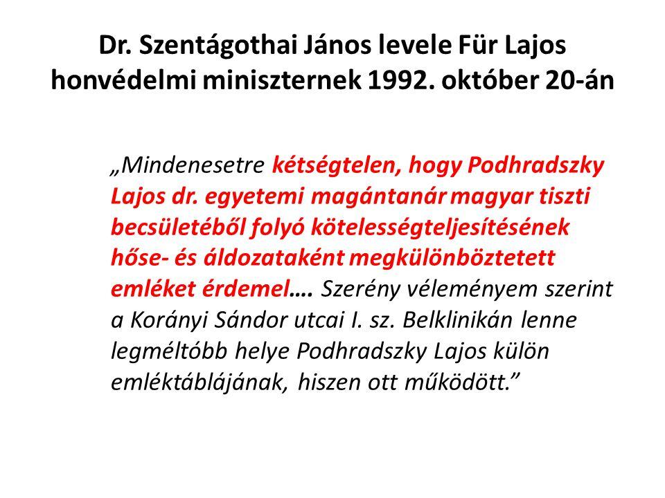 Dr. Szentágothai János levele Für Lajos honvédelmi miniszternek 1992