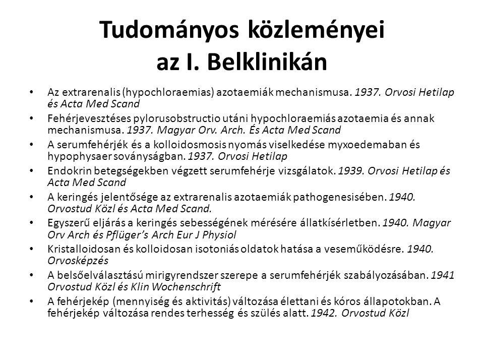 Tudományos közleményei az I. Belklinikán