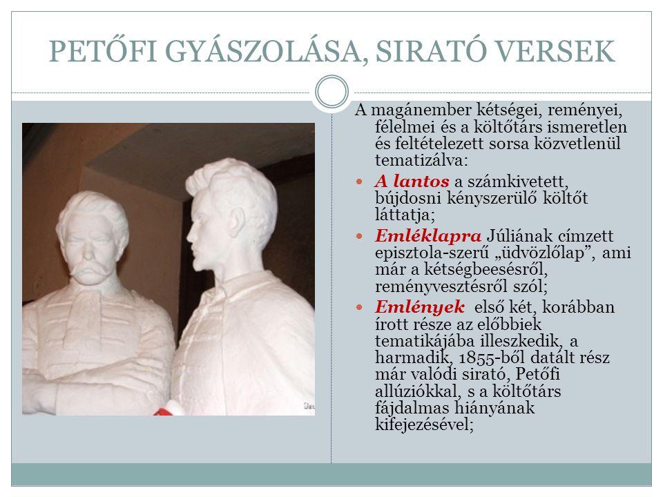 PETŐFI GYÁSZOLÁSA, SIRATÓ VERSEK