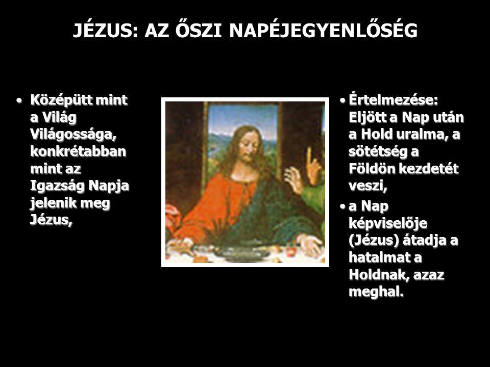 JÉZUS: AZ ŐSZI NAPÉJEGYENLŐSÉG