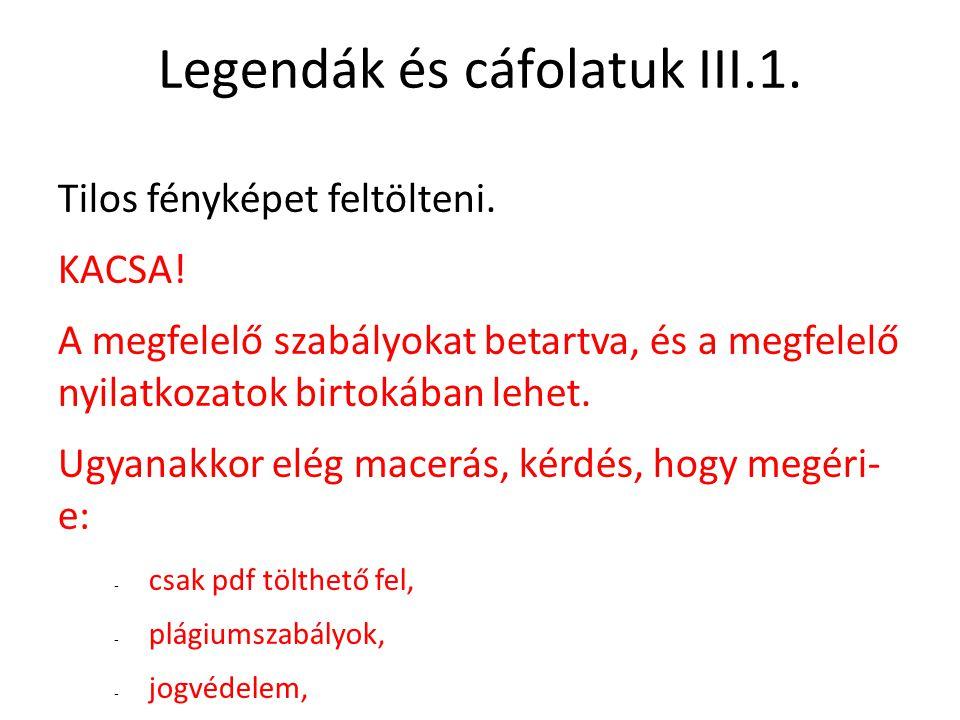 Legendák és cáfolatuk III.1.