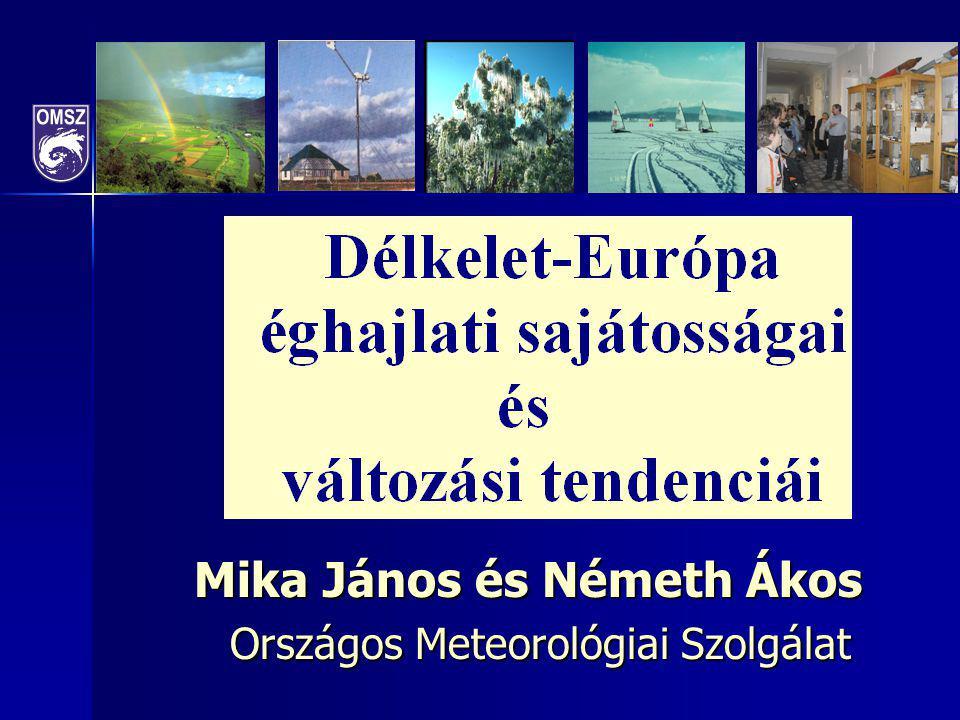 Mika János és Németh Ákos Országos Meteorológiai Szolgálat